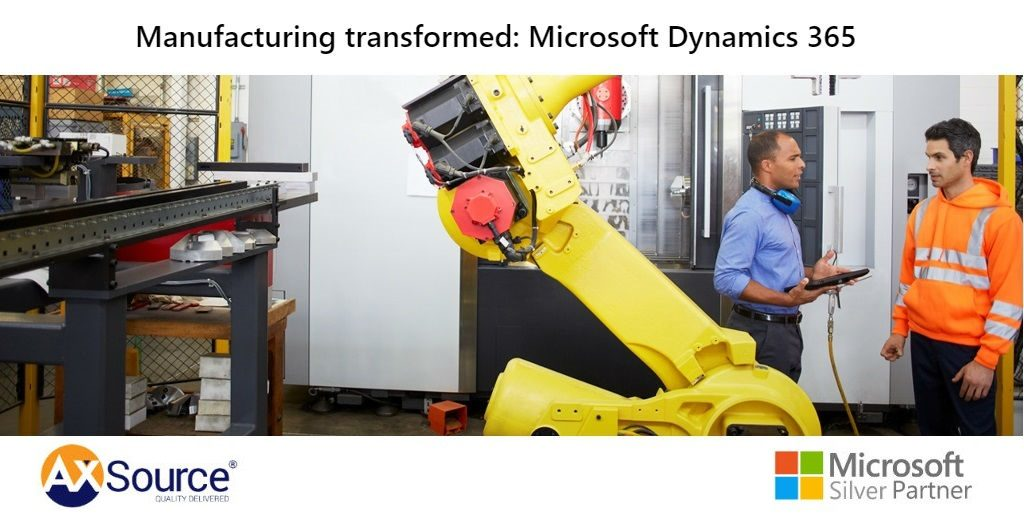 Manufacturing transformed: Microsoft Dynamics 365