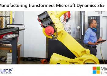 Manufacturing transformed Microsoft Dynamics 365